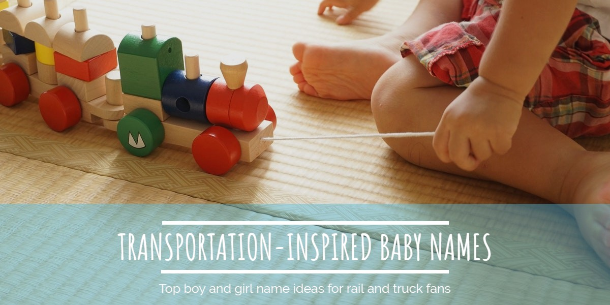 Transportation Inspired Baby Names