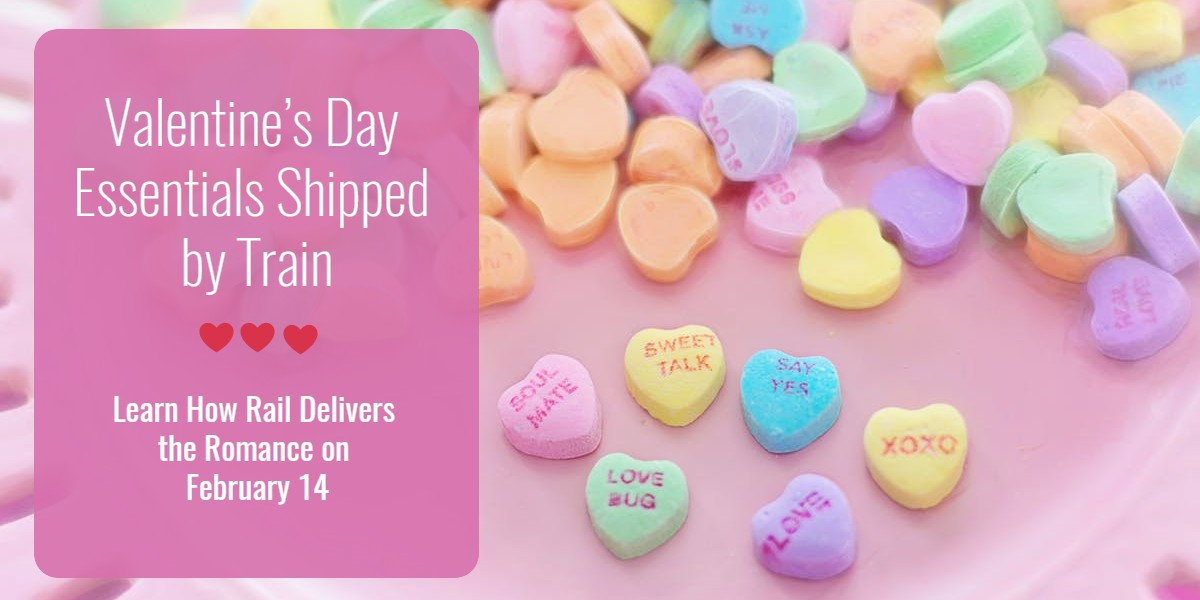 Valentine's Day Essentials Shipped by Train