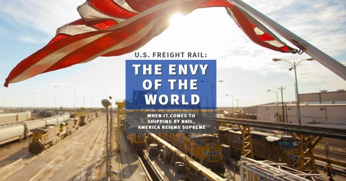 Original | U.S. Freight Rail: Envy of the World