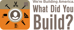 What Did You Build?